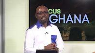 Focus on Ghana