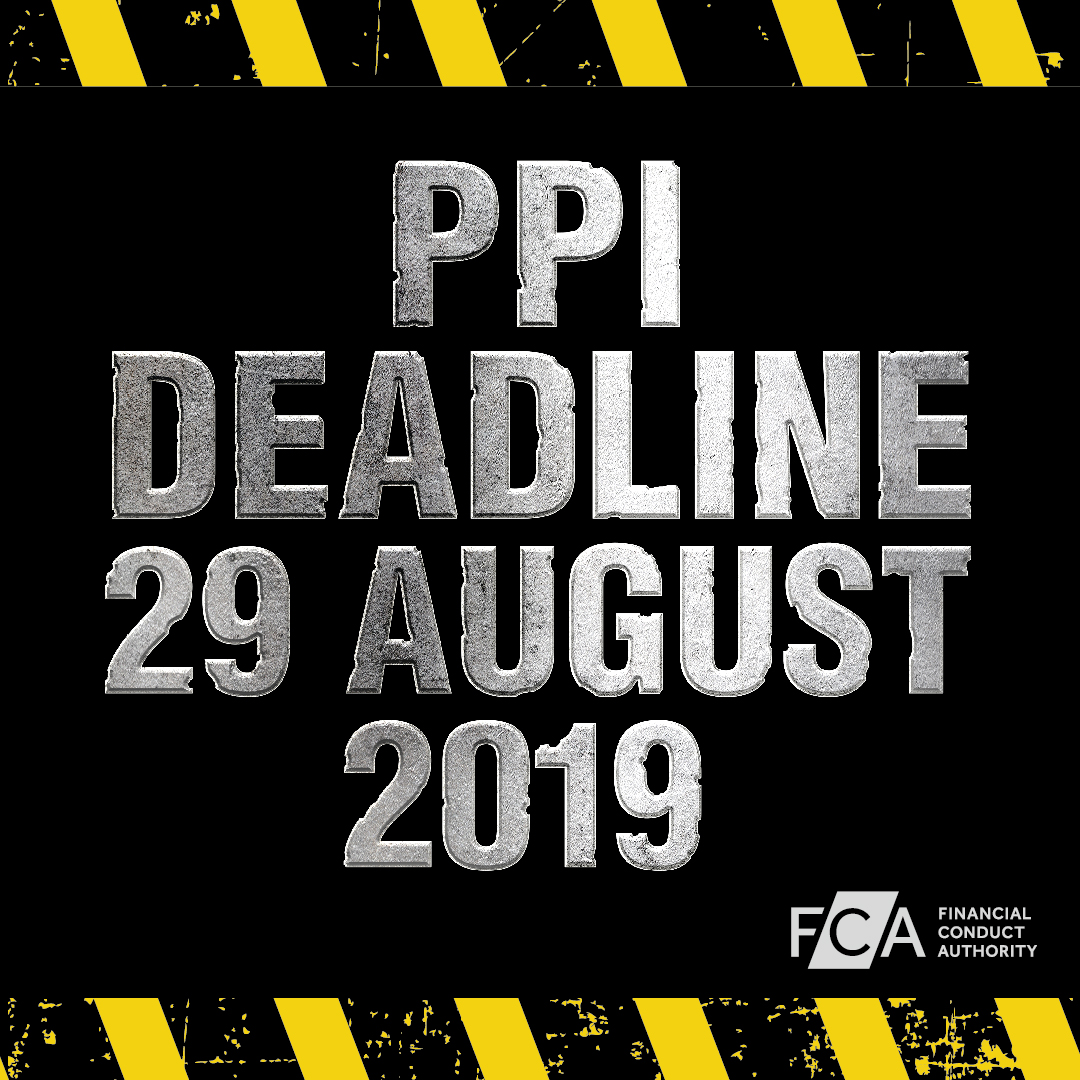 FCA CALLS ON CONSUMERS TO 'ACT NOW' AS PPI COMPLAINTS DEADLINE GETS CLOSER